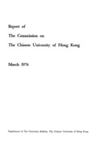 Report of The Commission on The Chinese University of Hong Kong Supplement<br>March 1976